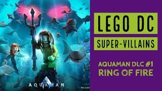 LEGO DC Super Villains Ring Of Fire - Kênh video giải trí