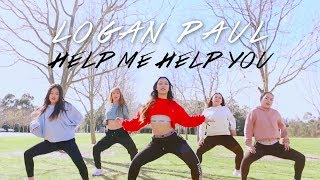 Logan Paul - Help Me Help You Ft. Why Don't We (Garabatta Remix) | KEI CHOREOGRAPHY