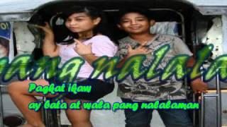"""""""BATANG - BATA KA PA""""  - Song By Apo Hiking Society with lyrics"""