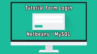 How To Create Login Form With Netbeans IDE Into MySQL Database