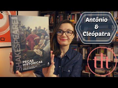 Antônio e Cleópatra (William Shakespeare) ??????? | Tatiana Feltrin