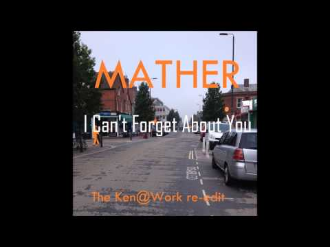 Mather – I Can't Forget About You