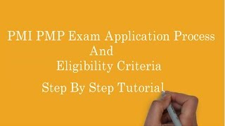 1. PMI PMP Exam application process | PMP exam eligibility criteria tutorial explained step by step