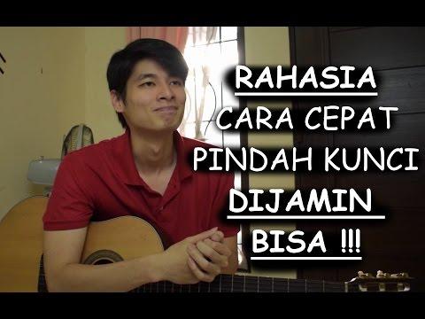 Video RAHASIA Bisa Cepat Pindah Kunci Gitar (DIJAMIN BISA !!!)