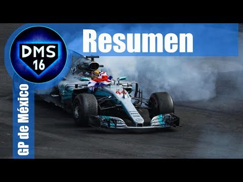 Resumen - GP México 2017 - Fórmula 1