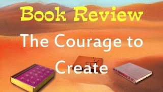 "Book Review of ""Courage to Create"" by Rollo May"