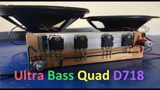 Download Video Extreme Powerful Bass Amplifier With Quad D718 Transistors #QuadTransD718 MP3 3GP MP4