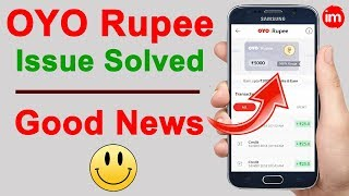OYO Rupee Wallet Issue solved | Good News!