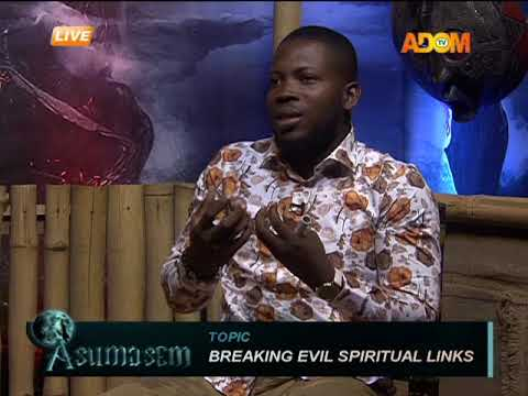 Download Breaking Evil Spiritual Links - Asumasem On Adom TV (3-7-18) HD Mp4 3GP Video and MP3