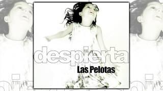 Las Pelotas - Despierta [AUDIO, FULL ALBUM 2009]