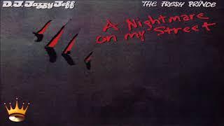 DJ Jazzy Jeff & The Fresh Prince - A Nightmare On My Street (Single Edit)