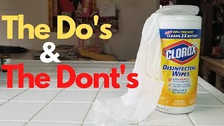 How To Use Disinfectant Wipes The Right Way-The Do's & Don'ts