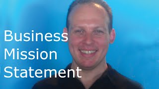 What is a business mission statement or mantra & Why you need a business statement or mantra