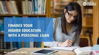 Finance your Higher Education with a Personal Loan