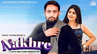 Nakhre | (Full HD) | Preet Parminder | New Punjabi Songs 2020 | Punjabi Songs | Jass Records