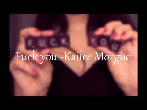 Fuck you- Kailee Morgue 中文字幕