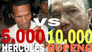 Heboh!!!Hercules kerahkan 5.000 anak buahnya untuk lawan 10.000 preman sekelas Iwan Bopeng