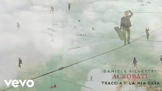 Daniele Silvestri   La Mia Casa   Lyric Video