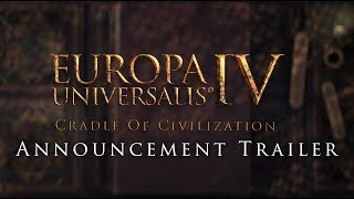 Europa Universalis IV: Cradle of Civilization Youtube Video