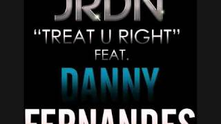 Treat U Right (feat. Danny Fernandes) - Jrdn.mp4