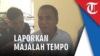 Eks Komandan Tim Mawar Kembali Laporkan Majalah Tempo