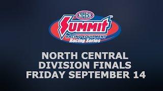 NHRA North Central Division Finals Friday
