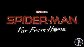 Spider-Man: Far From Home Trailer Spoilers - GMPC 12/10/18