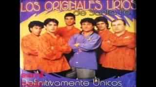 Los Originales Lirios De Santa Fe - Definitivamente Unicos (CD COMPLETO)