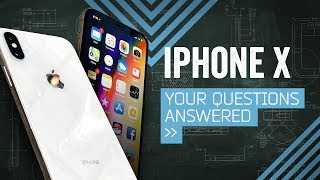 iPhone X: Your Questions Answered! [Hands-On] | Kholo.pk