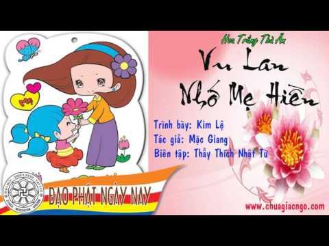 10. Vu Lan nhớ Mẹ Hiền