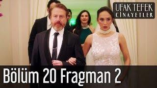 Ufak Tefek Cinayetler 20. Bölüm 2. Fragman