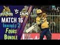 watch Peshawar Zalmi  Fours   Peshawar Zalmi Vs Multan Sultans   Match 16   6th March   HBL PSL 2018