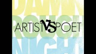 Artist VS. Poet - Assurance Closure