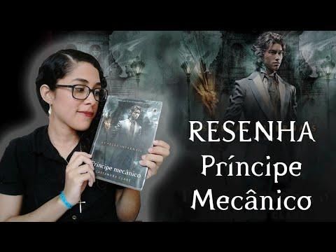 TRACINHAS: Príncipe Mecânico, por Juliana Arruda