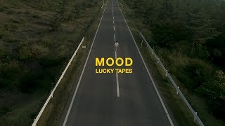 LUCKY TAPES – MOOD (Official Music Video)