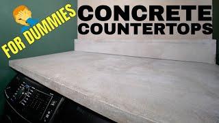 DIY Concrete Countertops For DUMMIES