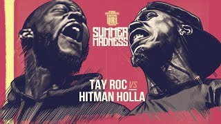 HITMAN HOLLA VS TAY ROC SMACK RAP BATTLE | URLTV