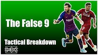 The False 9 | Tactical Breakdown