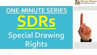 SDRs - Special Drawing Rights IMF - One Minute Series for UPSC || IAS || Prelims