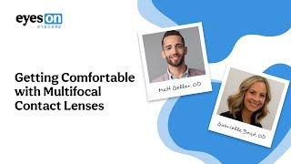 Getting Comfortable With Multifocal Contact Lenses