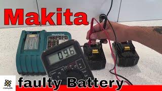 How I Fixed My Faulty Makita Battery