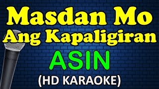 MASDAN MO ANG KAPALIGIRAN - Asin (Karaoke)
