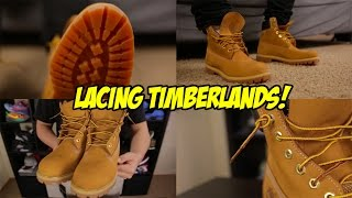 HOW TO LACE YOUR TIMBERLAND BOOTS