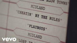 Midland - Cheatin' By The Rules