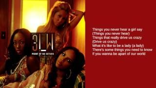 3LW: Things You Never Hear A Girl Say (Lyrics)