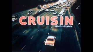 Yung Stunna - Crusin (2015)