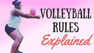HOW TO PLAY VOLLEYBALL ⎮RULES EXPLAINED