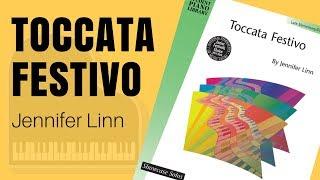 Toccata Festivo by Jennifer Linn