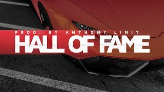 *Hall Of Fame* Trap Beat Instrumental 2017 - Deep Rap Beat (By Anthony Limit)