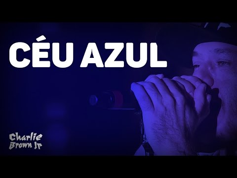 Charlie Brown Jr - Céu Azul